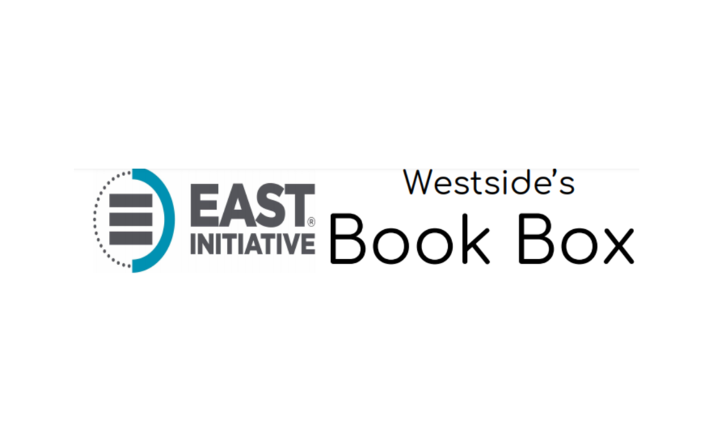 Westside's Book Box - WMS EAST Initiative created a book box as a place for Westside parents, students, and employees to exchange books to read.