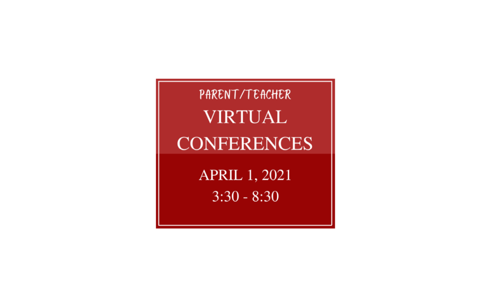 Parent/Teacher Virtual Conferences